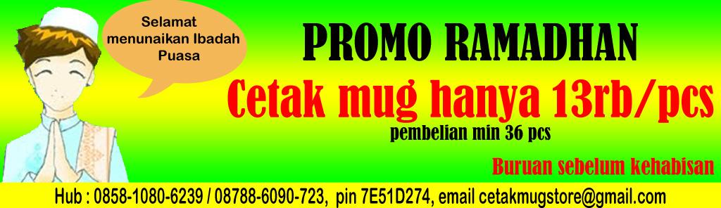 Promo Ramadhan cetak mug sablon